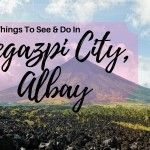 Two Things About Travel in Legazpi City, Albay You Have To Experience Yourself