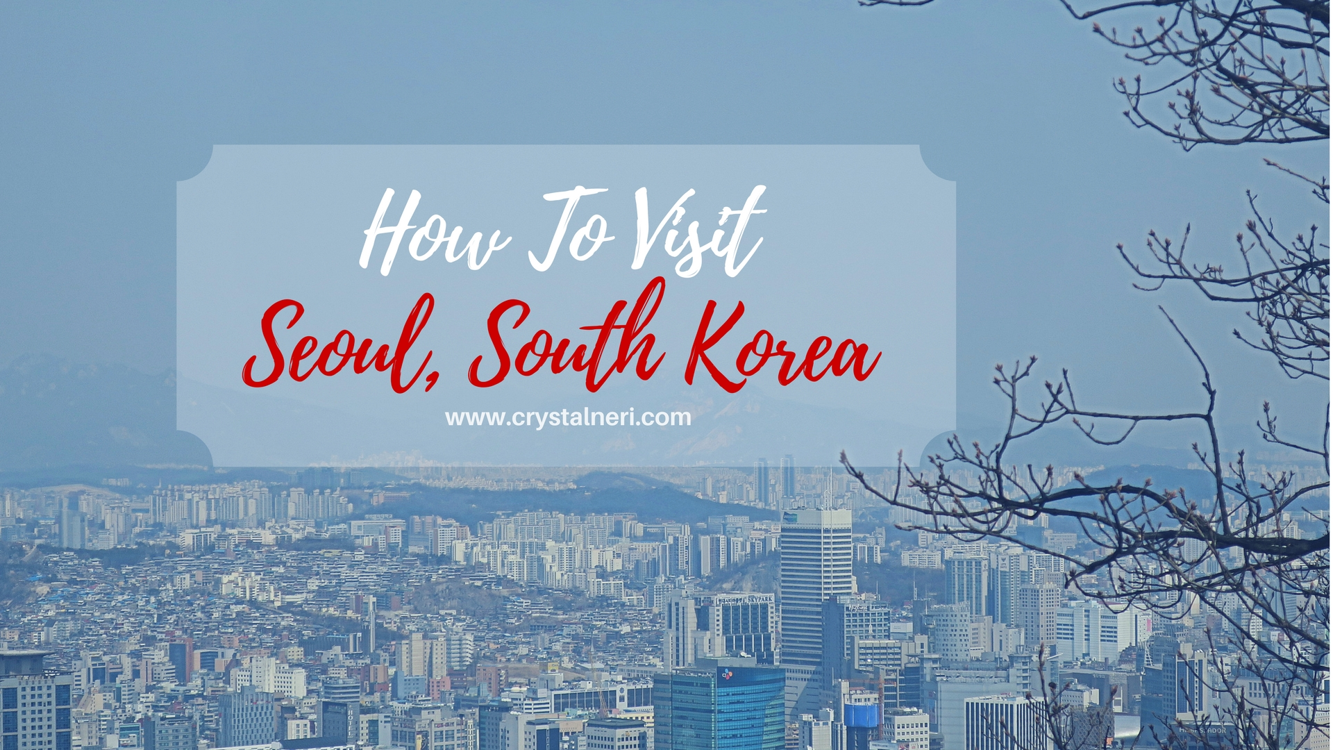 How to Visit South Korea advise